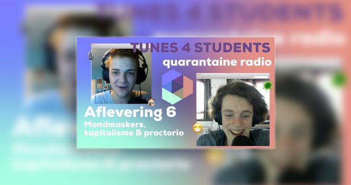Quarantaine Radio – mondmaskers, kapitalisme & proctorio #6