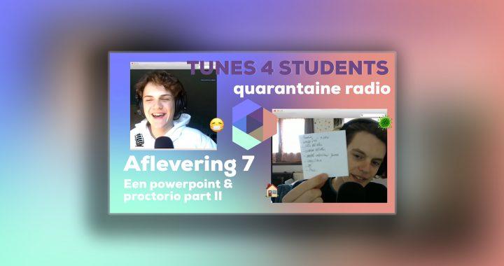Quarantaine Radio – Dommerikken, Lennert maakt ook is een PowerPoint en PROCTORIO, het vervolg.